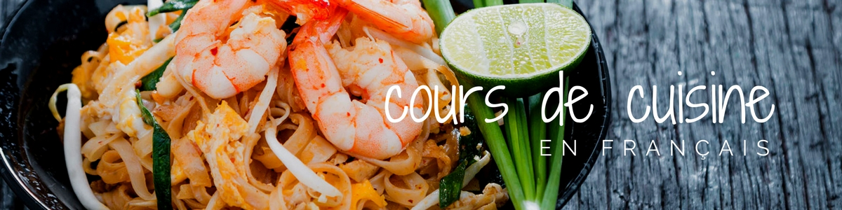 Cours De Cuisine Thai En Francais A Chiang Mai Cool Asia Travel